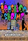 Boogaloo Shrimp Documentary (2019)