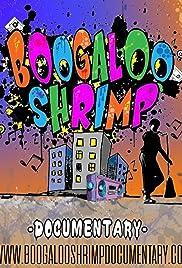 Boogaloo Shrimp Documentary Poster