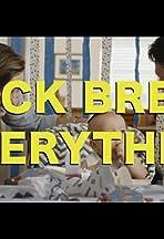 Brock Breaks Everything