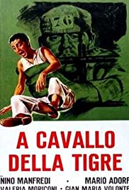 A cavallo della tigre (1961) Poster - Movie Forum, Cast, Reviews