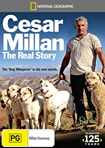 Full watch online movie Cesar Millan: The Real Story [UHD]