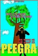My Name Is Peegra