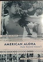 American Aloha: Hula Beyond Hawai'i