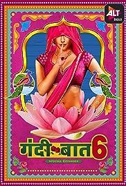 Gandii Baat Season 6 (Hindi)