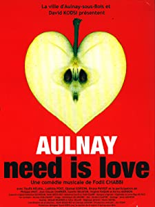 Watch direct movie Aulnay Need Is Love by [2k]