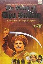 The Sword of Tipu Sultan Poster - TV Show Forum, Cast, Reviews