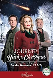 Journey Back To Christmas.Journey Back To Christmas Tv Movie 2016 Imdb