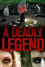 A Deadly Legend Poster