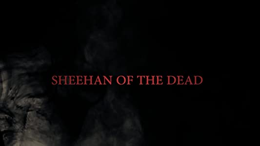 Downloading movie torrents for free Sheehan of the Dead [4K