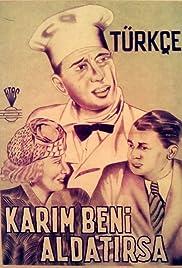 Karim beni aldatirsa Poster