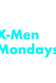 Primary photo for X-Men Mondays