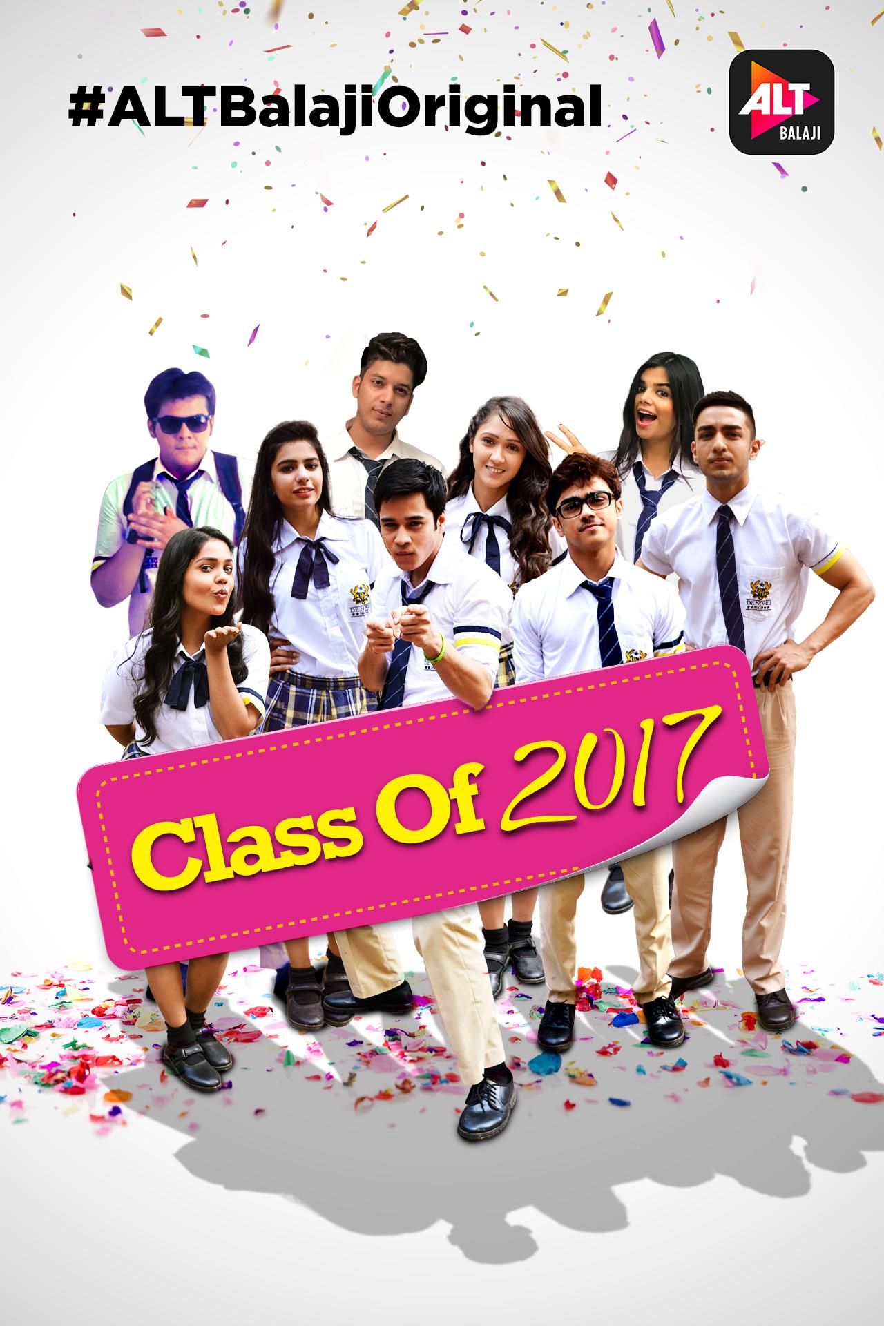 Class of 2017 Season 1 COMPLETE 720p AltBalaji WEB-HD x264 – GRINGO [ 2.35 GB ]