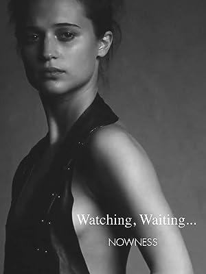 Watching, Waiting