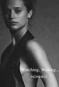 Primary photo for Watching, Waiting