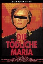 Die tödliche Maria