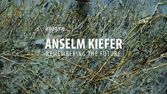 Movie downloading for free Anselm Kiefer: Remembering the Future by [BluRay]