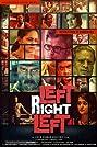 Left Right Left (2013) Poster
