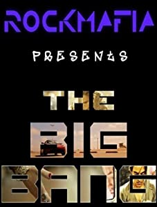 Rock Mafia: The Big Bang USA