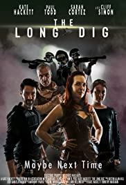 The Long Dig Poster
