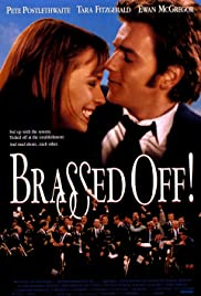 Brassed Off (1996) Poster - Movie Forum, Cast, Reviews