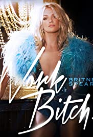 Britney Spears: Work Bitch Poster