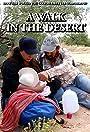 Un Paseo Por El Desierto (A Walk in the Desert)
