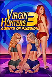 Virgin Hunters 3: Agents of Passion Poster