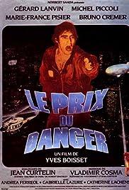 Le prix du danger
