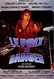 Le prix du danger(1983) Poster - Movie Forum, Cast, Reviews
