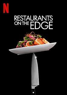 Restaurants on the Edge (2019– )