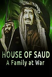 House of Saud: A Family at War Poster