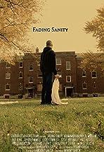 Fading Sanity