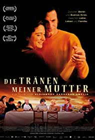 Die Tränen meiner Mutter (2008)