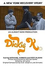 Dickie K.