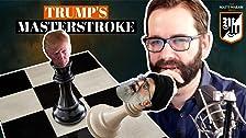 El golpe maestro de Trump