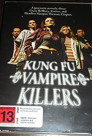 Kung Fu Vampire Killers Poster