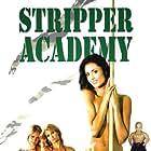 Stripper Academy (2007)