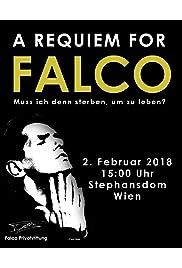 A Requiem for Falco: Muss ich denn sterben, um zu leben?