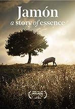 Jamón, a Story of Essence