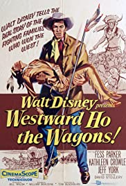 Westward Ho, the Wagons! Poster