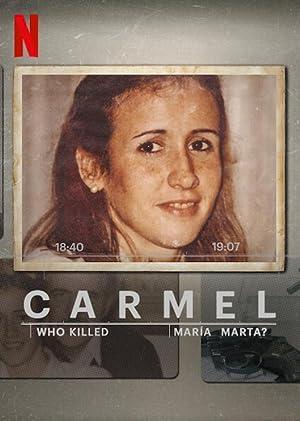 Where to stream Carmel: Who Killed Maria Marta?