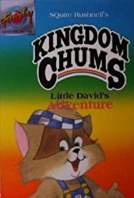 Primary photo for The Kingdom Chums: Little David's Adventure