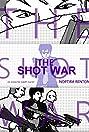 The Shot War (2014) Poster