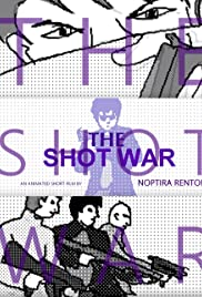 The Shot War