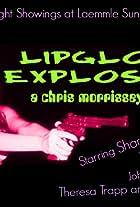 Lipgloss Explosion!