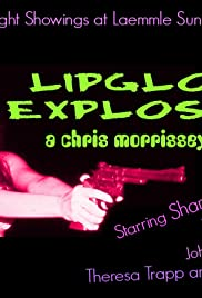 Lipgloss Explosion! Poster