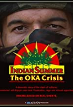 Indian Summer: The Oka Crisis
