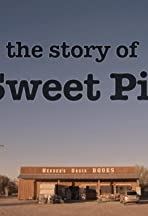 The Story of Sweet Pie