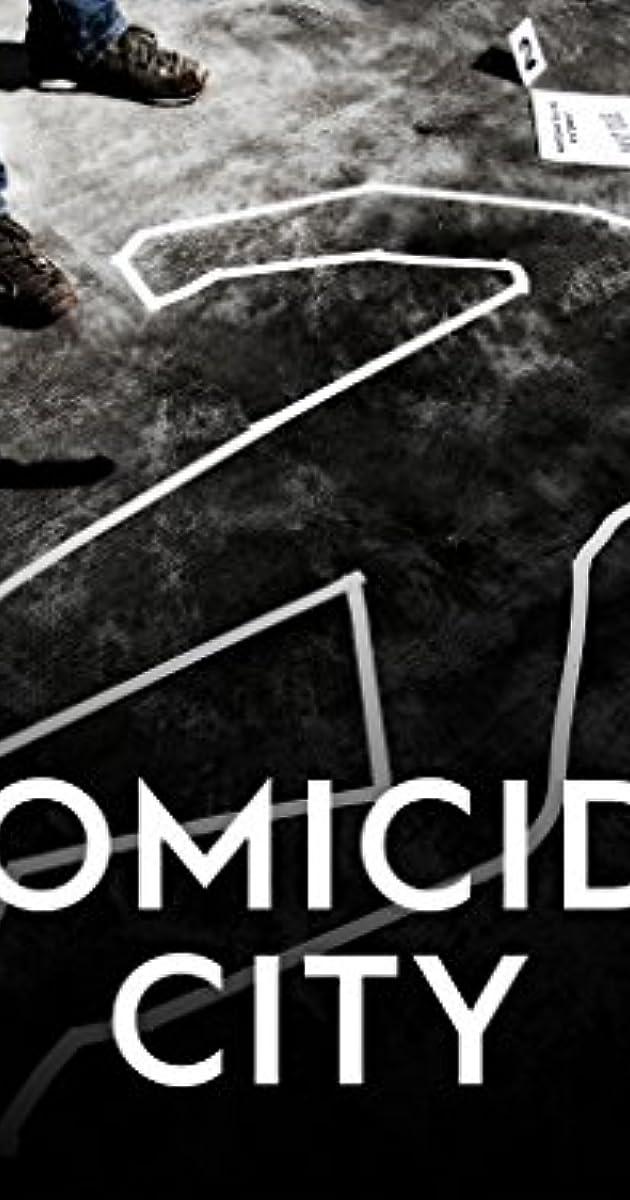 Homicide City Tv Series 2018 Full Cast Crew Imdb