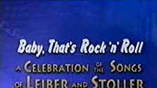 Baby That's Rock 'n' Roll - A Celebration of the Songs of Leiber and Stoller